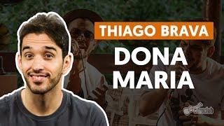 download musica DONA MARIA part Jorge - Thiago Brava aula de violão completa