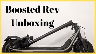 Boosted Rev: Boosted Scooter Unboxing