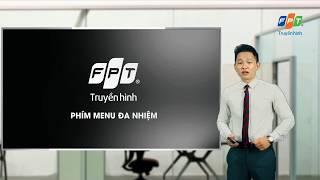 Hướng dẫn sử dụng phím Menu đa nhiệm trên truyền hình FPT