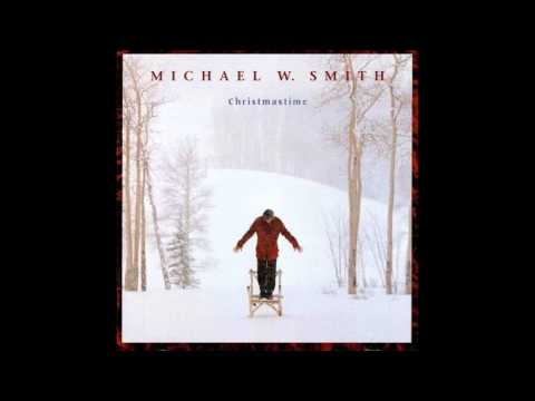 Michael W Smith - Away In A Manger