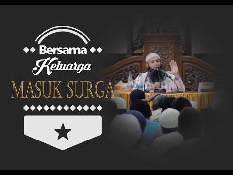Bersama Keluarga Masuk Surga - Ust DR.Syafiq Bin Riza Bin Salim Basalamah