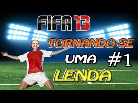 FIFA 13 Tornando se Uma Lenda: Nasce Uma Lenda #1