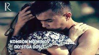 Komron Mo'minov - Do'stga dos't | Камрон Муминов - Дустга дуст