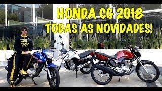 HONDA CG 2018 - Apresentação Completa