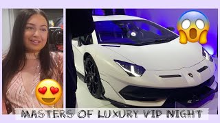 MASTERS OF LUXURY VIP NIGHT #vlog808 - fadim kurt
