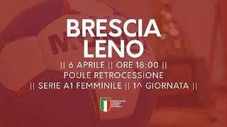 Serie A1F [1^ Poule Retrocessione]: Brescia - Leno 18-25