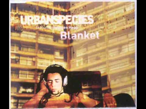 Urban Species Feat. Imogen Heap - Blanket (Four Tet Remix)