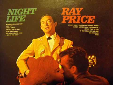 Ray Price sings NIGHT LIFE by Willie Nelson