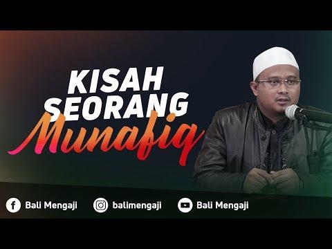 Kisah Seorang Munafik - Ustadz Hamzah Saifullah