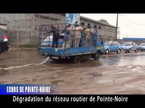 DEGRADATION DU RESEAU ROUTIER DE POINTE NOIRE