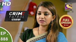 Crime Patrol Dastak - Ep 888 - Full Episode - 18th October, 2018