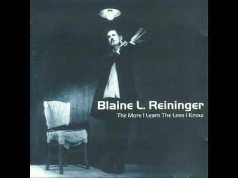 Blaine L. Reininger - Invisible