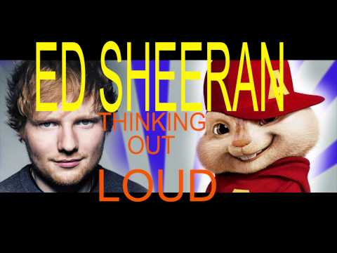 Ed Sheeran- Thinking Out Loud: Alvin And The Chipmunks video