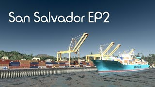 Cities: Skylines - San Salvador - EP2 Harbor
