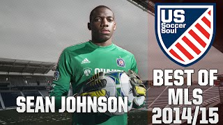 Sean Johnson ● Skills, Saves, Highlights MLS 2014/15 ● US Soccer Soul | HD