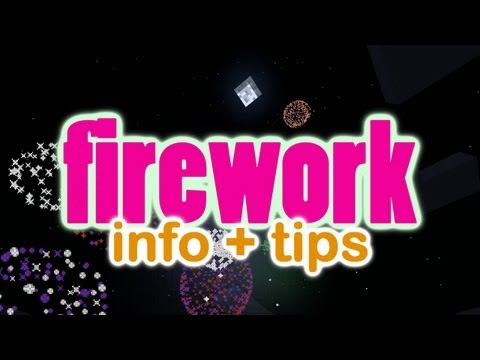 Minecraft Firework Tips & Info
