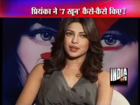 Priyanka Exclusive interview On 7 Khoon Maaf