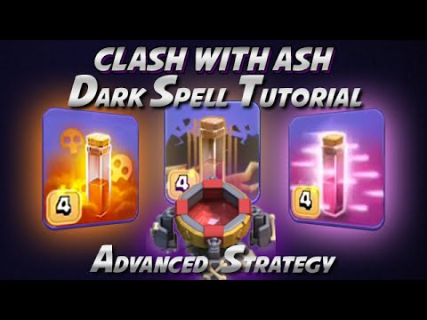 Clash Of Clans | Advanced Dark Spell Guide and Implementation
