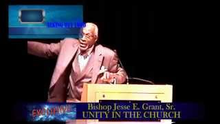 Bishop Jesse E. Grant, Sr. UNITY IN THE CHURCH