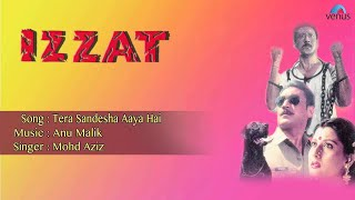 Izzat : Tera Sandesha Aaya Hai Full Audio Song | Jakie Shroff, Sangeeta Bijlani |