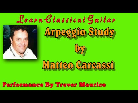 Arpeggio Exercise by Matteo Carcassi (www.learnclassicalguitar.com)