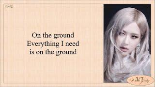 Download lagu ROSÉ - On The Ground (Lyrics)