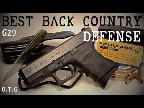 Best Back Country Defense Handgun - Glock 29SF