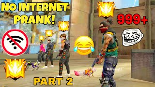 NO INTERNET PRANK BY GRANDMASTERS MUST WATCH  | FREE FIRE | PART 2
