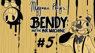 ThE GLitChENinG - Mugman Plays Bendy and the Ink Machine-  Part 5 [K.A.T.V.]