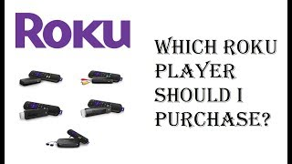 (2018) Which Roku Should I Buy? - Roku Player Differences - Roku Player Tutorial, Basics, Explained