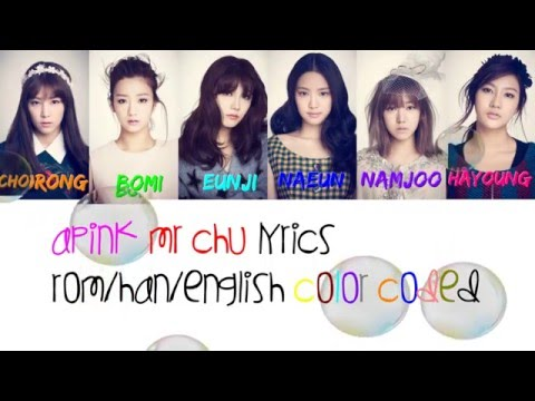 Apink - Mr Chu Color Coded (Original Version) Lyrics