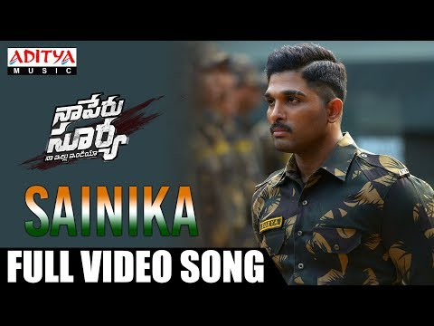 Sainika Full Video Song | Naa Peru Surya Naa illu India Songs | Allu Arjun, Anu Emmanuel