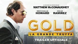 Gold - La grande truffa (Matthew McConaughey, Edgar Ramirez) - Trailer italiano ufficiale [HD]