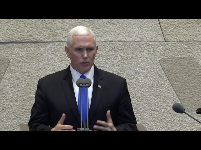 VP Pences remarks at the Israeli Knesset