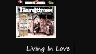 I Wayne Living In Love Hardtimes Riddim
