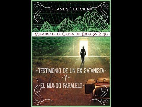 EX SATANISTA HABLA DEL MUNDO PARALELO - MUNDO ESPIRITUAL J FELICIEN