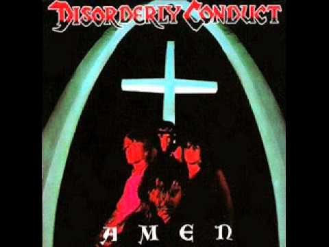 Amen - Disorderly Conduct