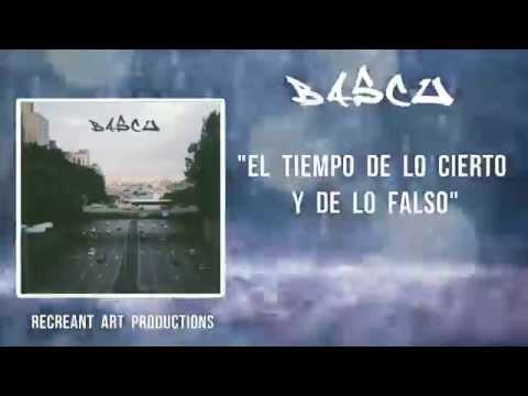 Bascu - El tiempo de lo cierto y de lo falso. [R.A PRODUCTIONS]