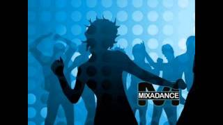 Mixadance - Let