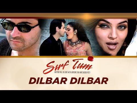 dilbar Dilbar [full Song] Sirf Tum Ft. Sanjay Kapoor, Sushmita Sen video