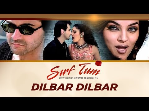 "Download Lagu  ""Dilbar Dilbar Full Song"" Sirf Tum Ft. Sanjay Kapoor, Sushmita Sen Mp3 Free"