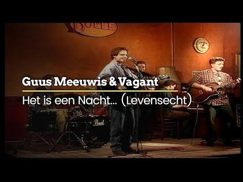 Guus Meeuwis & Vagant - Het Is Een Nacht... (Levensecht) (Official Video)