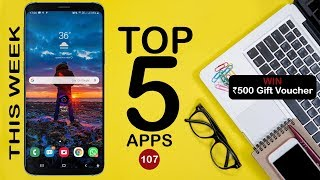 5 Most Useful Android App This Week - 21 April 2019