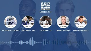 UNDISPUTED Audio Podcast (08.21.19) with Skip Bayless, Shannon Sharpe & Jenny Taft | UNDISPUTED