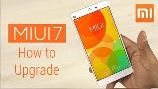 MIUI 7 - How to upgrade (Mi3, Mi4, Redmi 2, Mi Note Pro...)