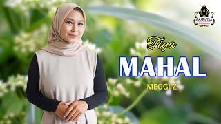 Download lagu MAHAL (Meggi Z) - TIYA (Cover Dangdut)