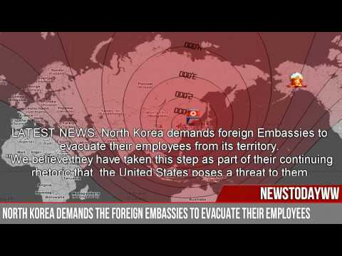 LATEST NEWS: North Korea demands the foreign embassies to evacuate (ROCKETS DEPLOYED)