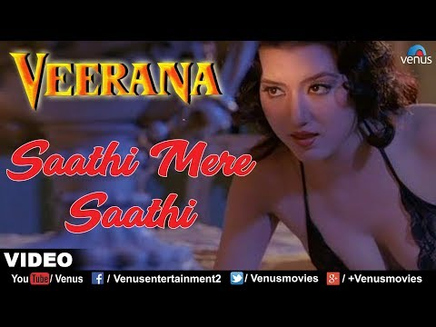 Sathi Mere Sathi (veerana) video