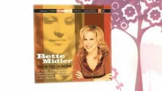 Watch Bette Midler Happiness Is A Thing Called Joe video