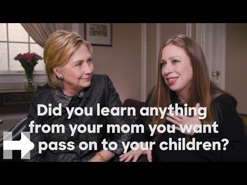 Did you learn anything from your mom you want to pass on to your children? | Hillary Clinton